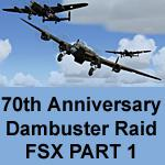 FSX Dambuster 70th Anniversary Celebration PART 1 TRAINING