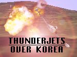 *CFS1               ONLY* THUNDERJETS OVER KOREA Campaign