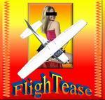 """FS2004                   """"FlighTease... a Tease Flight"""""""