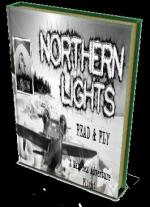 Northern Lights..E-Pulp Short Story and FLIGHT