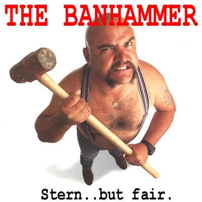 http://www.simviation.com/yabbuploads/banhammer.jpg